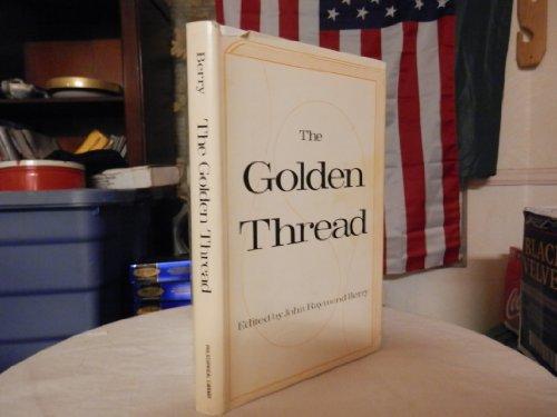 The golden thread: A series of communications: Berry, John Raymond