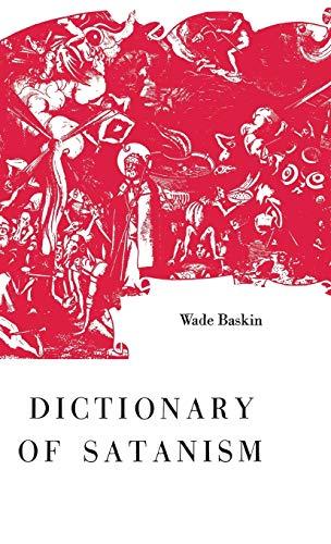 Dictionary of Satanism: Baskin, Wade