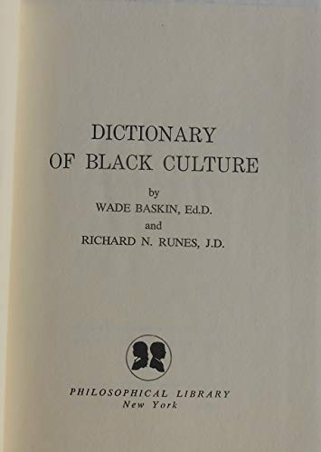 Dictionary Of Black Culture: Baskin, Wade & Runes, Richard N.