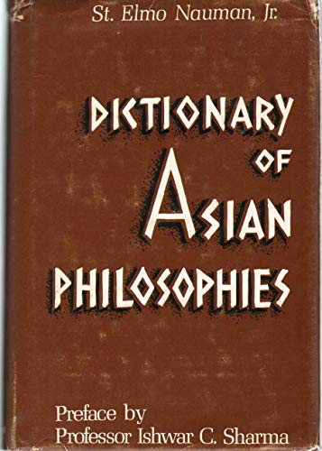 9780802221513: Dictionary of Asian philosophies