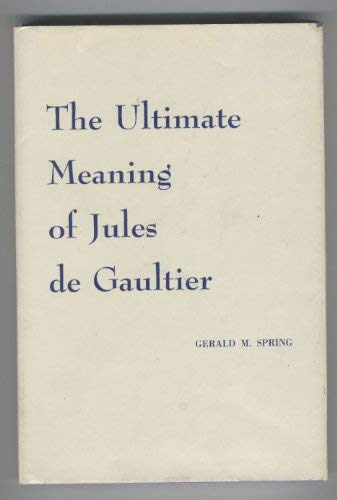 9780802221612: The ultimate meaning of Jules de Gaultier