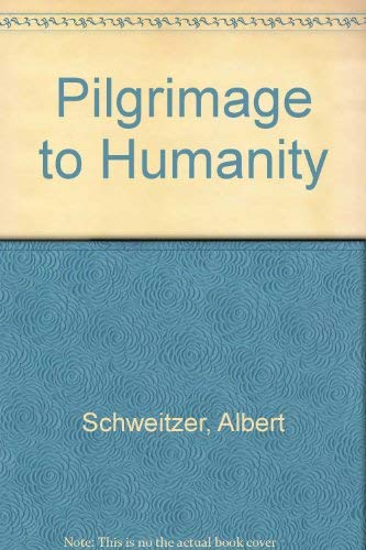 Pilgrimage to Humanity