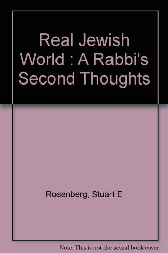 9780802224392: The real Jewish world: A rabbi's second thoughts