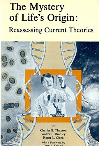 9780802224460: The Mystery of Life's Origin: Reassessing Current Theories
