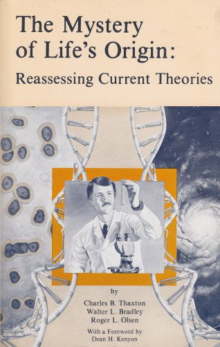 9780802224477: Mystery of Life's Origins: Reassessing Current Theories