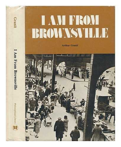 9780802224569: I am from Brownsville