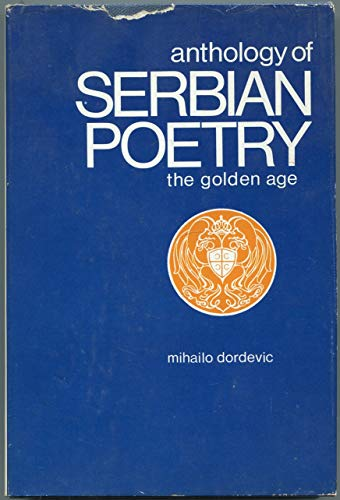 9780802224675: Anthology of Serbian poetry: The golden age