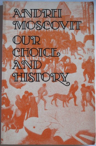 Our Choice and History (English and Russian: Yefimov, Igor Markovich;