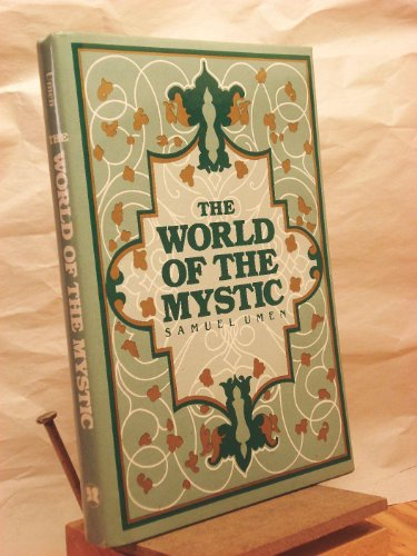 9780802225313: The World of the Mystic
