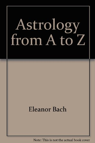 9780802225566: Astrology from A to Z: An illustrated source book