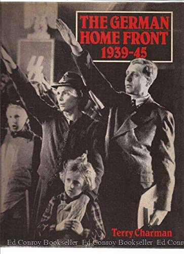 9780802225689: The German Home Front, 1939-45