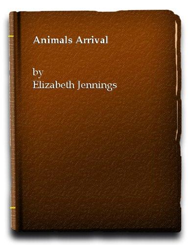 9780802312075: Animals' Arrival