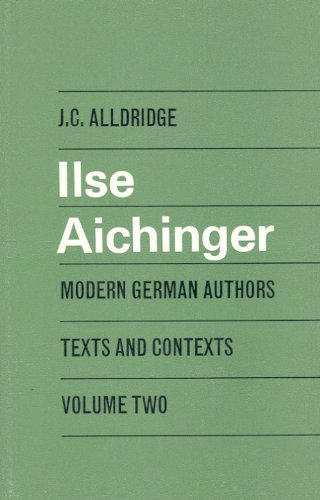9780802312358: Ilse Aichinger (Modern German Author)