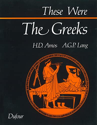9780802312754: These Were the Greeks