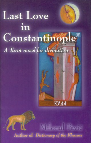 9780802313232: Last Love in Constantinople: A Tarot Novel for Divination