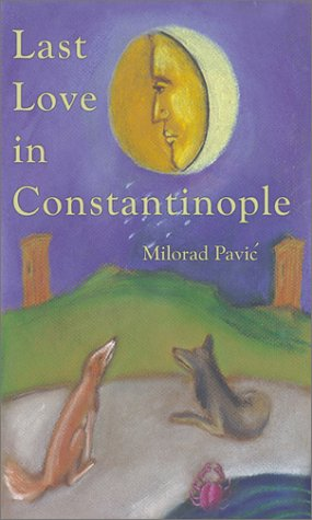 9780802313300: Last Love in Constantinople: A Tarot Novel for Divination