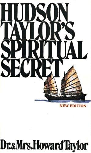 9780802400291: Hudson Taylors Spiritual Secret