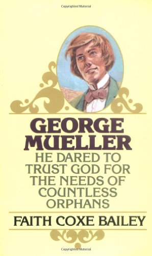 9780802400314: George Mueller (Golden Oldies S.)