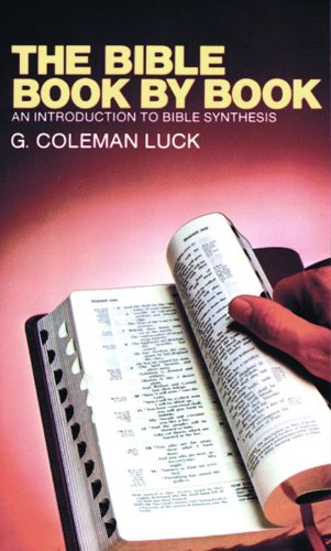 9780802400451: The Bible Book by Book: An Introduction to Bible Synthesis