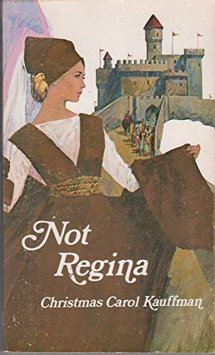 9780802400727: Not Regina