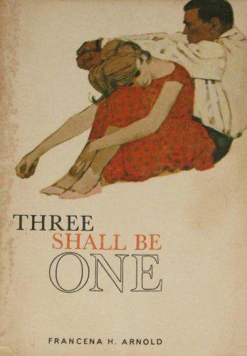 Three Shall Be One: Francena H. Arnold