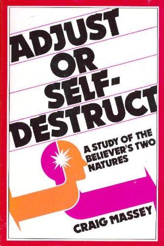 Adjust or self-destruct: Massey, Craig