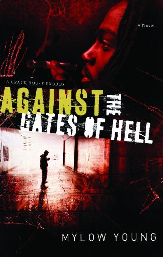 Against the Gates of Hell: A Crack: Young, Mylow
