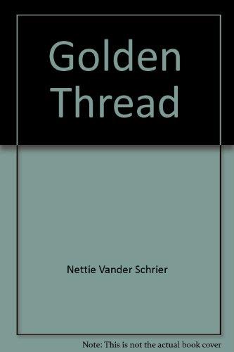 9780802401731: Golden Thread