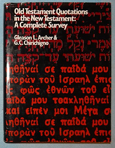 9780802402363: Old Testament Quotations in the New Testament (English, Greek and Hebrew Edition)