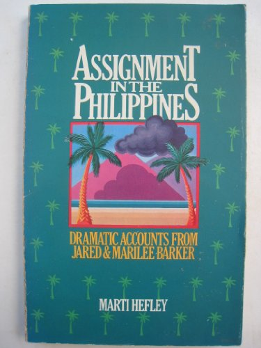 9780802402653: Assignment in the Philippines