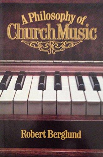 9780802402790: A Philosophy of Church Music