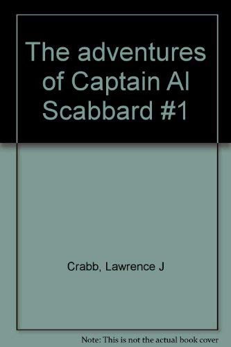 9780802402806: The adventures of Captain Al Scabbard #1