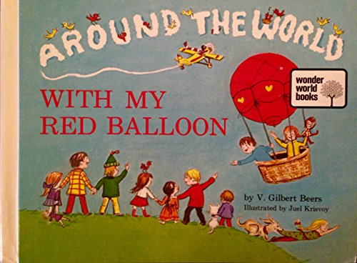 9780802403032: Around the world with my red balloon,