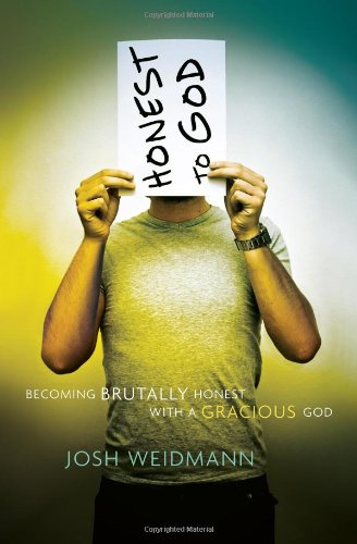 9780802403599: Honest to God: Becoming Brutally Honest with a Gracious God