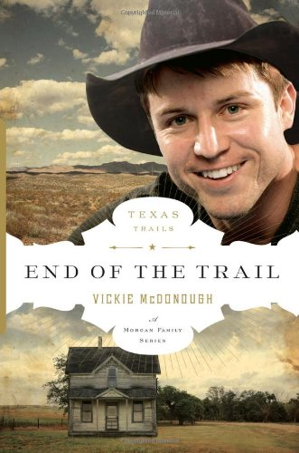 9780802404084: End of the Trail (Texas Trail)