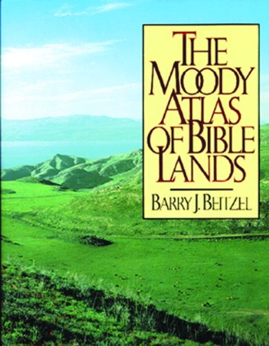 9780802404381: The Moody Atlas of Bible Lands ([ACSM Map Design Competition Collection)