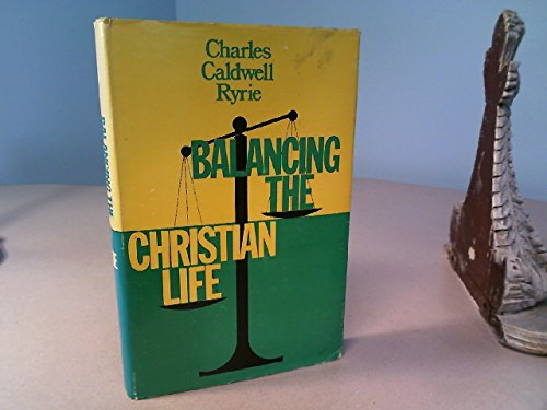 balancing the christian life ryrie