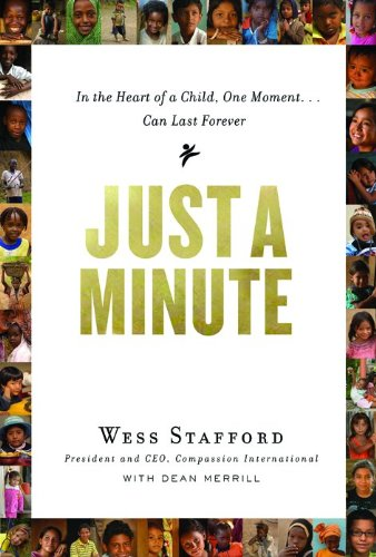 9780802404725: Just a Minute: In the Heart of a Child, One Moment ... Can Last Forever