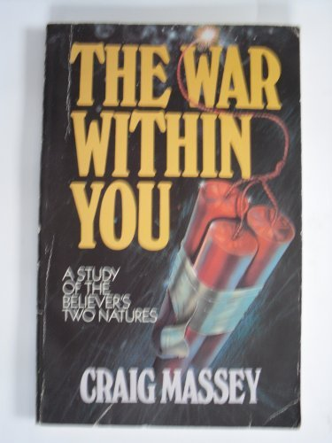 The war within you (9780802404831) by Massey, Craig
