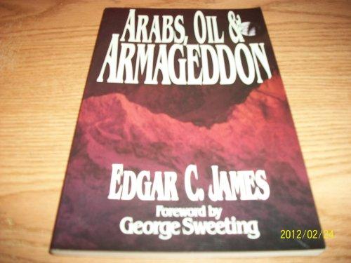 9780802405104: Arabs, Oil and Armageddon