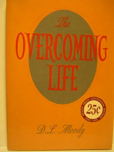 9780802405470: The Overcoming Life