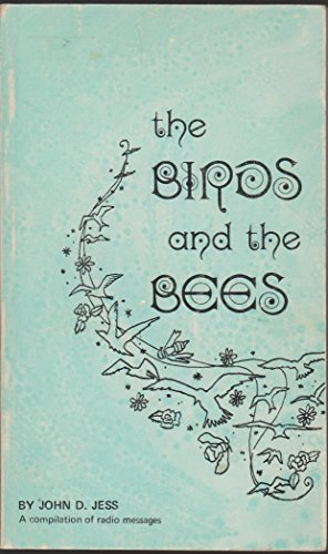 Birds and the Bees: John D. Jess