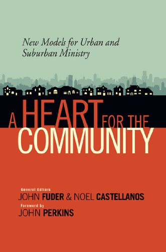 9780802405739: A Heart for the Community: New Models for Urban and Suburban Ministry