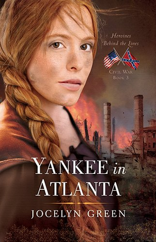 Yankee in Atlanta (Heroines Behind the Lines)