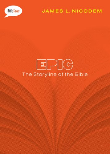 9780802406330: Epic: The Storyline of the Bible (Bible Savvy Series)