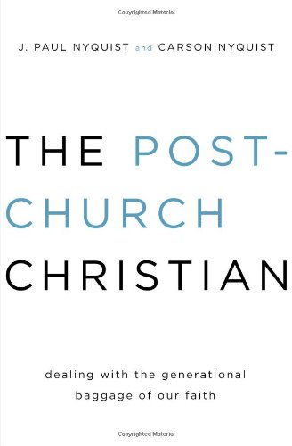 9780802406408: The Post-Church Christian: Dealing with the Generational Baggage of Our Faith