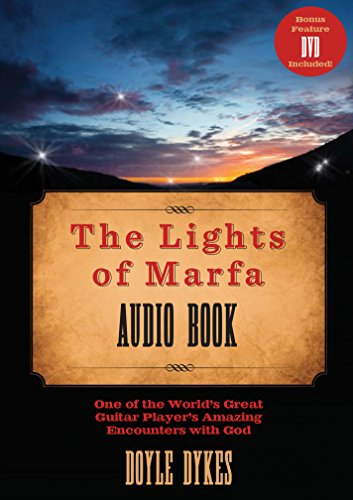 9780802406491: The Lights of Marfa Audio Book: One of the World's Great Guitar Players Amazing Encounters with God