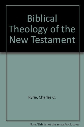 9780802407122: Biblical Theology of the New Testament