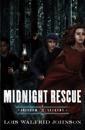 9780802407184: Midnight Rescue (Freedom Seekers)