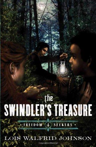 9780802407191: The Swindler's Treasure (Freedom Seekers)